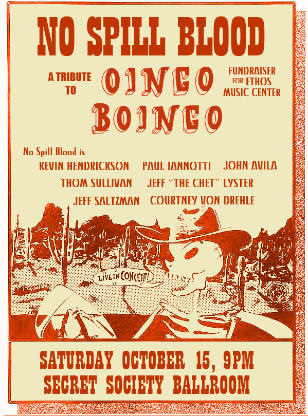 Poster for No Spill Blood, an Oingo Boingo tribute band formed by Kevin Hendrickson